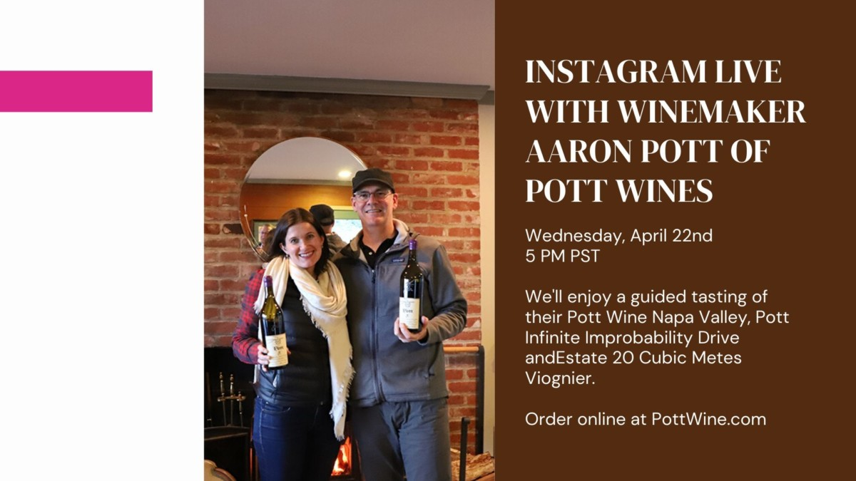 Aaron Pott of Pott Wines Virtual Tasting