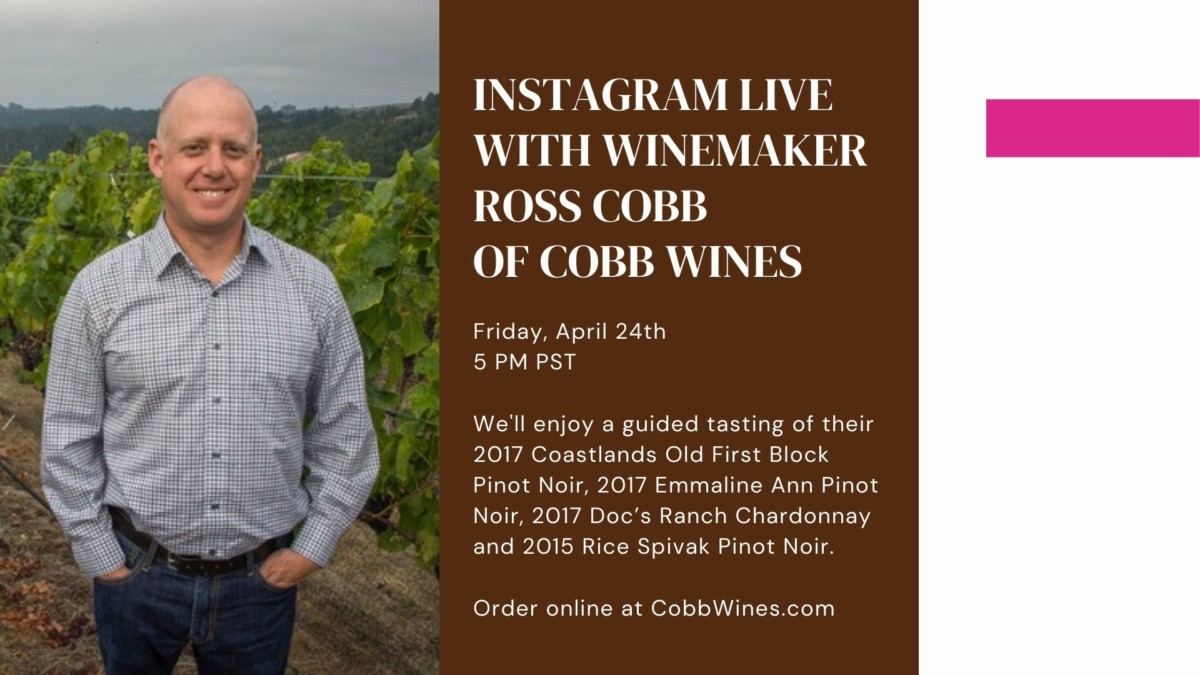 Ross Cobb of Cobb Wines Virtual Tasting